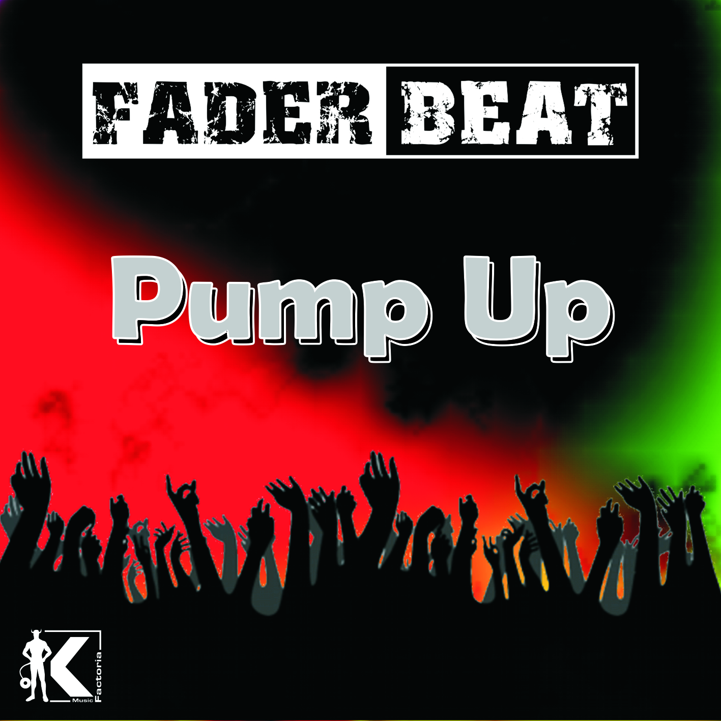 Fader Beat - Pump Up